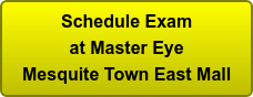 Schedule Exam at Master Eye Mesquite Town East Mall